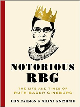 Cover Image of: The Life and Times of Ruth Bader Ginsburg