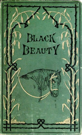 Black Beauty Cover, First Edition.https://upload.wikimedia.org/wikipedia/commons/d/dc/BlackBeautyCoverFirstEd1877.jpeg